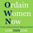 Ordain Women Now in the Lutheran Church-Missouri Synod is the new name of this website, formerly The Creator's Tapestry: A Thoughtful Response.  The new URL...
